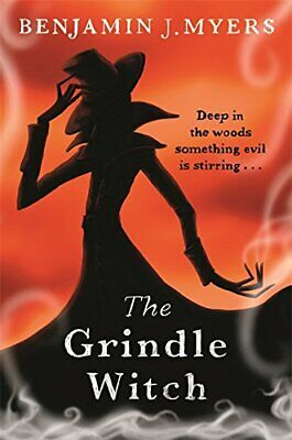 The Grindle Witch by Myers, Benjamin J. Book The Cheap Fast Free Post