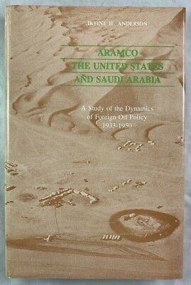 Aramco The United States and Saudi Arabia Foreign Oil Policy 1933-1950 HBDJ