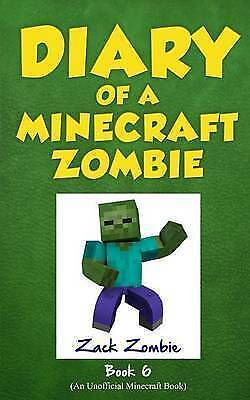 Diary of a Minecraft Zombie Book 6: Zombie Goes to Camp by Zack Zombie