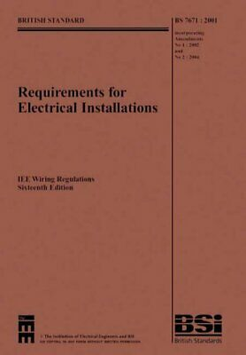 IEE Wiring Regulations: BS7671, 2001 Incorp... by Institution of Elect Paperback