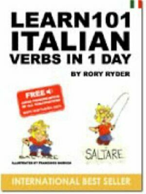 Learn 101 Italian Verbs in 1 Day (Learn 101 Verbs in... by Ryder, Rory Paperback