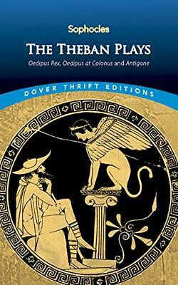 The Theban Plays: Oedipus Rex, Oedipus at C... by Sophocles Paperback / softback
