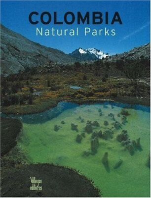 Colombia Natural Parks by Benjamin Villegas Hardback Book The Cheap Fast Free