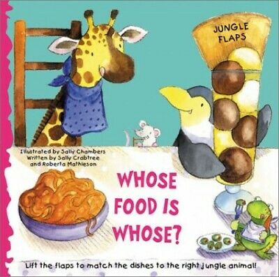 Whose Food is Whose? (Jungle Flap Books) by Mathieson, Roberta Book The Cheap