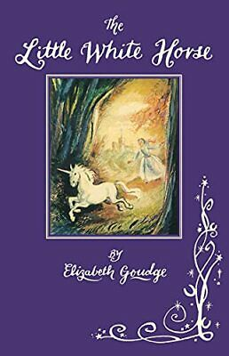 The Little White Horse by Elizabeth Goudge Book The Cheap Fast Free Post