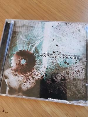 Terminally Your Aborted Ghost – Inanimately Soundless [BRAND NEW]