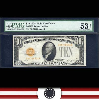 1928 $10 GOLD CERTIFICATE  PMG 53 EPQ  Fr 2400  FREE SHIPPING   A04736534A