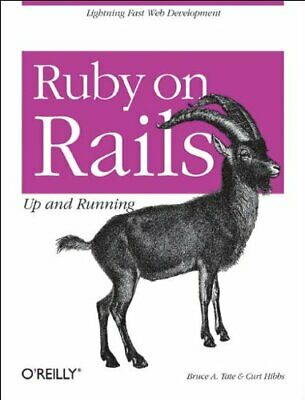 Ruby on Rails: Up and Running by Curt Hibbs Paperback Book The Cheap Fast Free