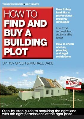 How to Find and Buy a Building Plot by Speer, Roy Paperback Book The Cheap Fast