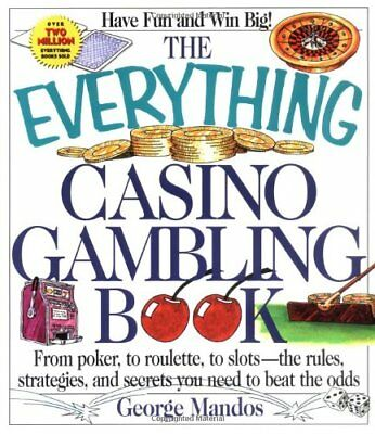 Everything Casino Gambling Book: From Poker, to R... by Mandos, George Paperback