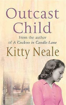 Outcast Child by Kitty Neale (Paperback)