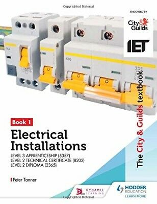 The City Guilds Textbook Level 3 in Electrical Installations 5357, 8202 2365