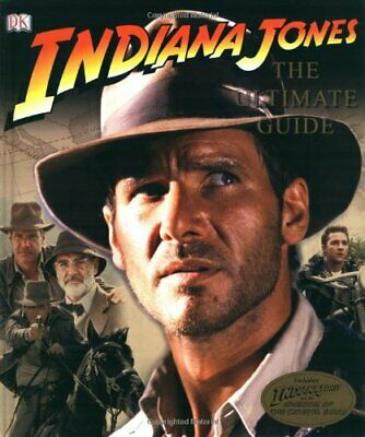 Indiana Jones Ultimate Guide (Indiana Jones Film Tie ... by Luceno, Jim Hardback