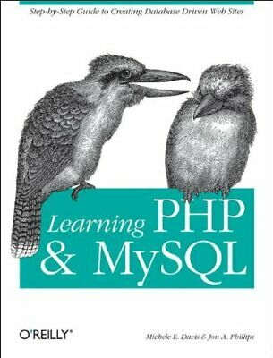 Learning PHP and MySQL by Jon A. Phillips Paperback Book The Cheap Fast Free