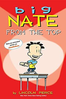 Big Nate: From the Top by Peirce, Lincoln Paperback Book The Cheap Fast Free