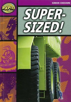Super-Sized: Series 2 Stage 3 Set (RAPID SERIES 2) by Cheshire, Simon Paperback