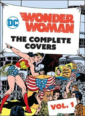 DC Comics: Wonder Woman: Volume 1 The Complete Covers 9781683834755