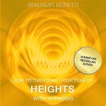 How To Overcome Your Fear Of Heights With Hypnosis - Self-Help Audiobook MP3