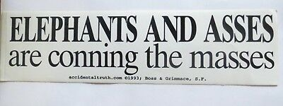 Elephant And Asses Are Conning The Masses Sticker Democrat Republican Political