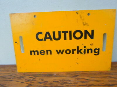 Vintage yellow orange plastic sign, Caution men working, man cave, shed, garage