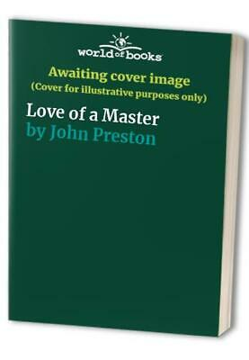 Love of a Master by John Preston Paperback Book The Cheap Fast Free Post