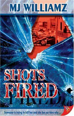 Shots Fired by Williamz, MJ Paperback Book The Cheap Fast Free Post