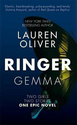 Ringer: Book Two in the addictive, pulse-pounding Replica d... by Oliver, Lauren