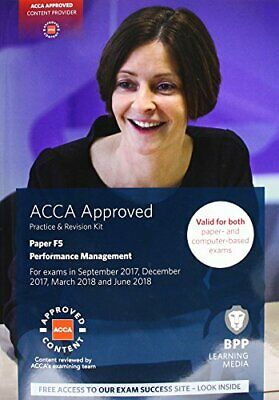 ACCA F5 Performance Management: Practice and Revision Kit by BPP Learning Media