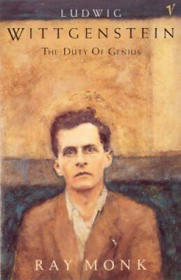 Ludwig Wittgenstein The Duty of Genius by Ray Monk 9780099883708