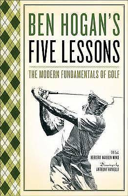 Five Lessons: The Modern Fundamentals of Golf by Hogan, Ben