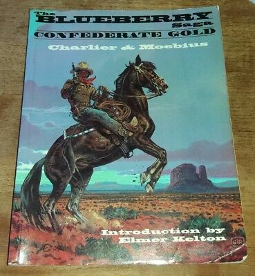 The Blueberry Saga Confederate Gold Graphic Novel Charlier & Moebius Mojo Press