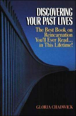 Discovering Your Past Lives: The Best Book on Reincarnation You'll Ever Read in