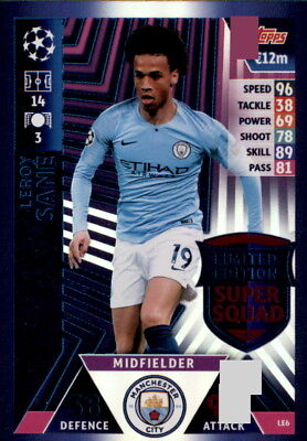 Champions League 18/19 - Karte LE6  - Leroy Sane - Limited Edition Super Squad