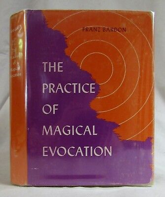 1967 FRANZ BARDON Vintage Occult THE PRACTICE OF MAGICAL EVOCATION 1st Edition