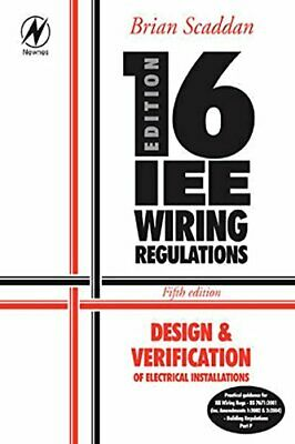 16th Edition IEE Wiring Regulations: Design... by Scaddan IEng; MIIE ( Paperback