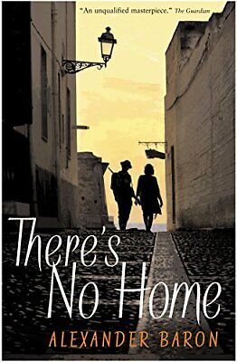 There's No Home by Baron, Alexander Paperback Book The Cheap Fast Free Post