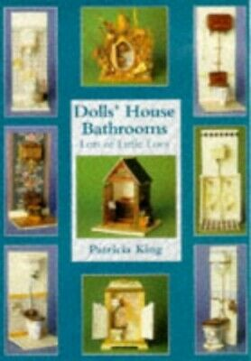Dolls' House Bathrooms: Lots of Little Loos (Guil... by King, Patricia Paperback