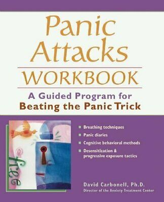 Panic Attacks Workbook: A Guided Program for Be... by Carbonell, David Paperback
