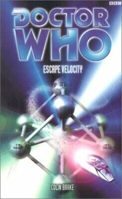 Doctor Who: Escape Velocity by Brake, Colin Paperback Book The Cheap Fast Free