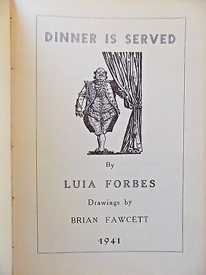 1941 Dinner Is Served Recipe Cookery Lady Forbes Old Vintage Antiquarian  Book