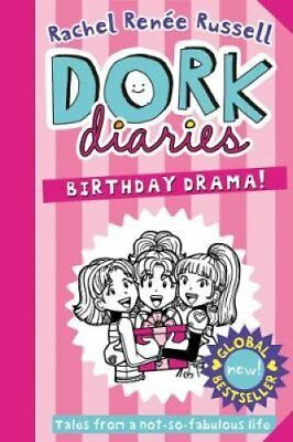 Dork Diaries: Birthday Drama! by Rachel Renee Russell 9781471172762