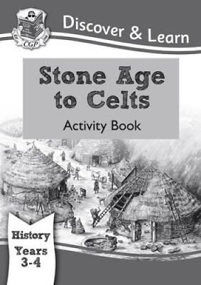 KS2 Discover & Learn: History - Stone Age to Celts Activity Boo... 978178294