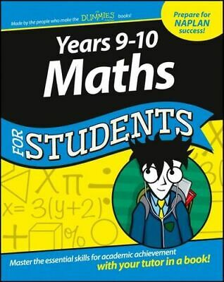 NEW Years 9 - 10 Maths for Students By For Dummies Paperback Free Shipping