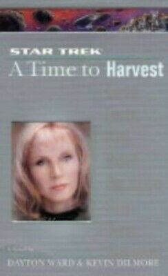 A Time to Harvest (Star Trek: The Next Generation) by Dilmore, Kevin Paperback