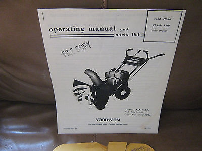 Yard-Man Operating manual and parts list Snow Thrower 22 inch Model 7160-0