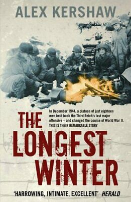 The Longest Winter: The Epic Story of World War II... by Kershaw, Alex Paperback