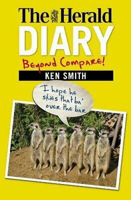 The Herald Diary 2012: Beyond Compare! by Ken Smith Book The Fast Free Shipping