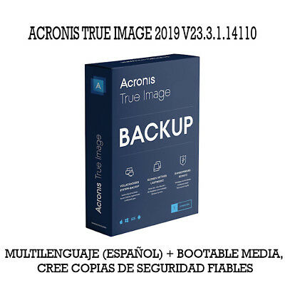 Acronis True Image 2019 v23.3.1.14110 Multilenguaje (Español) + Bootable Media