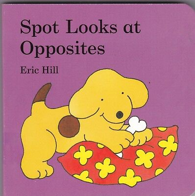 Spot The Dog First Opposites - New Board Book