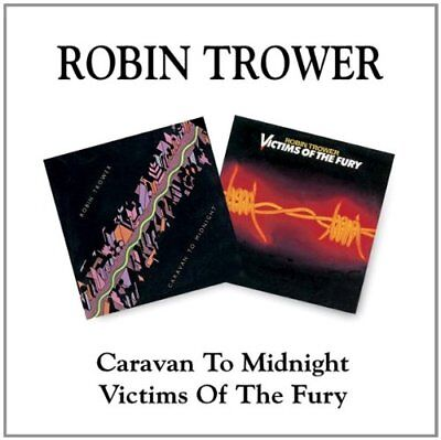 Trower Robin - Caravan to Midnight / Victims of the Fury - Trower Robin CD P8VG